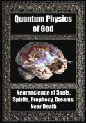 Quantum Physics of God