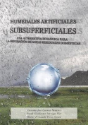 Humedales Artificiales Subsuperficiales [Spanish]