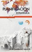 Planificacion Estrategica [Spanish]