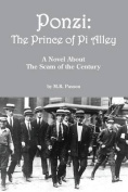 Ponzi: The Prince of Pi Alley