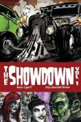 The Showdown Volume I Deluxe