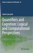 Quantifiers and Cognition