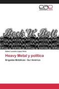 Heavy Metal y Politica [Spanish]