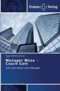 Manager Mose - Coach Gott [GER]