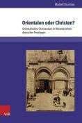 Orientalen Oder Christen? [GER]