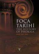 The History of Phokaia / Foca Tarihi [TUR]