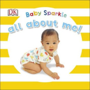 Baby Sparkle All About Me [Board book]