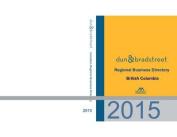 Dunn & Bradstreet Regional Business Directory - Vancouver