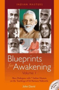 Blueprints for Awakening - Indian Masters