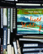 Field Sketching and the Experience of Landscape