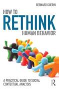 How to Rethink Human Behavior