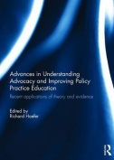 Advances in Understanding Advocacy and Improving Policy Practice Education