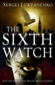 The Sixth Watch (Night Watch)
