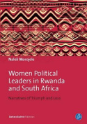 Women Political Leaders in Rwanda and South Africa