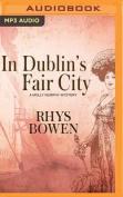 In Dublin's Fair City  [Audio]