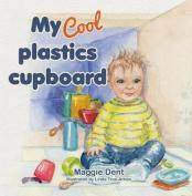 My Cool Plastics Cupboard