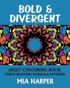 Bold & Divergent
