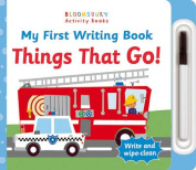 My First Writing Book Things That Go! [Board book]