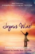 Joyous Wine! (Poetry)