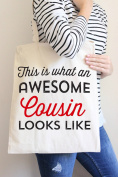 This Is What An Awesome Cousin Looks Like Tote Bag in Natural Colour