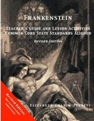 Frankenstein Teacher's Guide and Lesson Activities Common Core State Standards Aligned