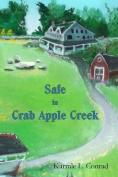 Safe in Crab Apple Creek