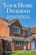 Your Home Dividend