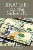 $100 Bills on the Sidewalk
