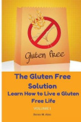 The Gluten Free Solution