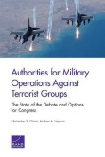 Authorities for Military Operations Against Terrorist Groups