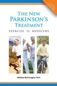 The New Parkinson's Treatment