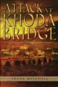 Attack at Khoda Bridge