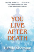 You Live After Death