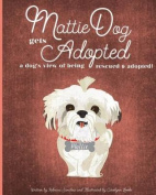 Mattiedog Gets Adopted