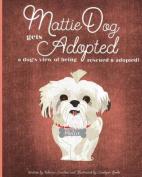 Mattiedog Gets Adopted