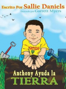 Anthony Ayuda La Tierra [Spanish]