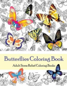 Butterflies Coloring Book (Adult Coloring Books)
