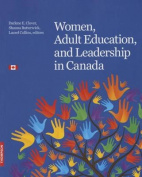 Women, Adult Education, and Leadership in Canada