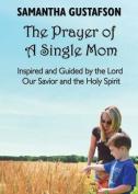 The Prayer of a Single Mom