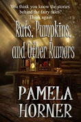 Rats, Pumpkins, and Other Rumors