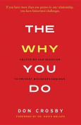 The Why You Do