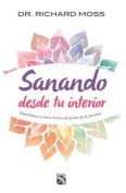 Sanando Desde Tu Interior [Spanish]