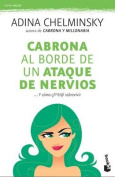 Cabrona Al Borde de Un Ataque de Nervios [Spanish]