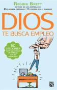 Dios Te Busca Empleo [Spanish]