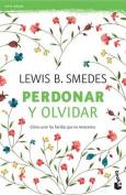 Perdonar y Olvidar [Spanish]