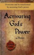 Activating God's Power in Brett