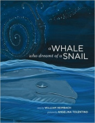 A Whale Who Dreamt of a Snail [Spanish]