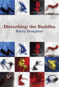 Disturbing the Buddha