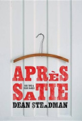 Apres Satie -- For Two and Four Hands