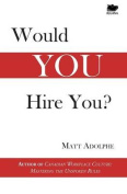 Would You Hire You?